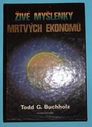 Živé myšlenky mrtvých ekonomů
