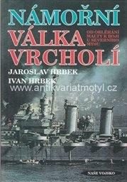 Námořní válka vrcholí