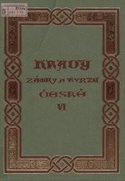 Hrady, zámky a tvrze Království českého                         (Díl 6)