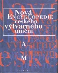 Nová encyklopedie českého výtvarného umění                         (Díl 1)