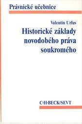 Historické základy novodobého práva soukromého