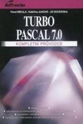 Turbo Pascal 7.0 - kompletní průvodce