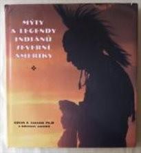 Mýty a legendy Indiánů Severní Ameriky