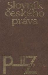 Slovník českého práva                         (Díl 1, A-O)