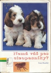 Nemá váš pes cizopasníky?