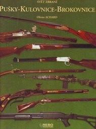 Pušky - kulovnice - brokovnice