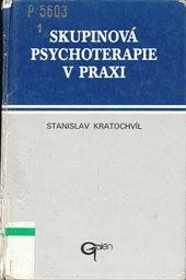 Skupinová psychoterapie v praxi