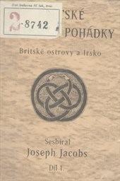 Keltské pověsti a pohádky                         (Díl 1)