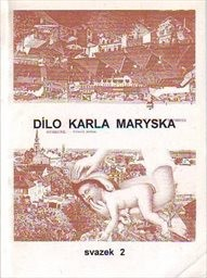 Dílo Karla Maryska                         (Sv. 8)