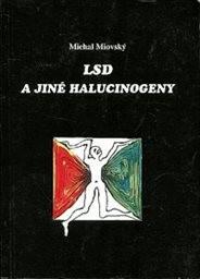 LSD a jiné halucinogeny