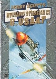 Mustangy stíhacích es 8. USAAF