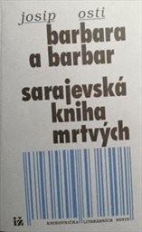 Barbara a barbar; Sarajevská kniha mrtvých