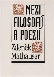 Mezí filosofií a poezií