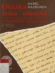 Otázka česko-německá v předvečer Velké války