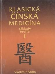 Klasická čínská medicína                         ([D.] 1)