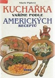 Kuchařka - Vaříme podle amerických receptů
