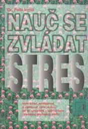 Nauč se zvládat stres