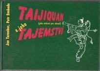 Taijiquan a jeho tajemství