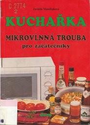 Kuchařka - Mikrovlnná trouba pro začátečníky
