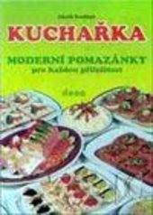 Kuchařka - Moderní pomazánky pro každou příležitost