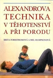 Alexandrova technika v těhotenství a při porodu