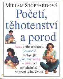 Početí, těhotenství a porod