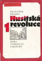 Husitská revoluce                         ([Díl] 1,)