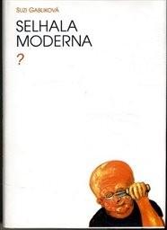 Selhala moderna?
