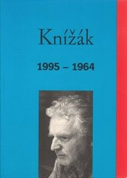 Milan Knížák (názory) 1995-1964