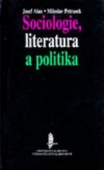 Sociologie, literatura a politika