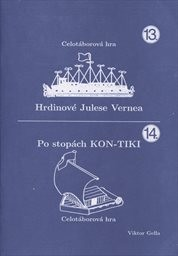Hrdinové Julese Vernea; Po stopách Kon-Tiki