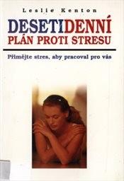 Desetidenní plán proti stresu