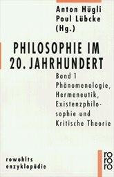 Philosophie im 20. Jahrhundert                         (Bd. 1)