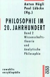 Philosophie im 20. Jahrhundert                         (Bd. 2)