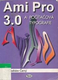 Ami Pro 3.0 a počítačová typografie
