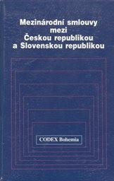 Mezinárodní smlouvy mezi Českou republikou a Slovenskou republikou