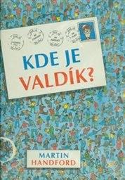 Kde je Valdík?