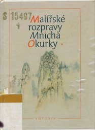 Malířské rozpravy Mnicha Okurky