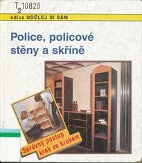 Police, policové stěny a skříně
