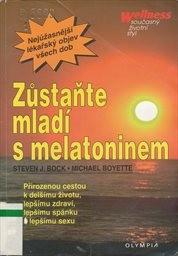 Zůstaňte mladí s melatoninem