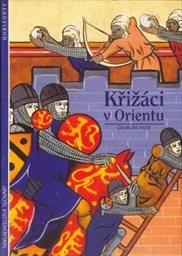 Křižáci v Orientu