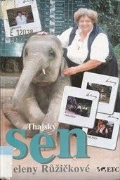 Thajský sen Heleny Růžičkové