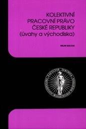 Kolektivní pracovní právo České republiky