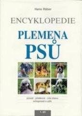 Encyklopedie - plemena psů                         (Díl 1)