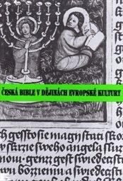 Česká bible v dějinách evropské kultury