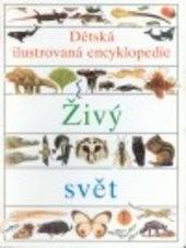 Dětská ilustrovaná encyklopedie                         ([Část] 2)