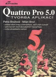Quattro Pro 5.0 - tvorba aplikací