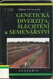 Genetická diverzita, šlechtění a semenářství