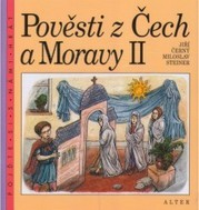 Pověsti z Čech a Moravy                         ([Díl] 2)
