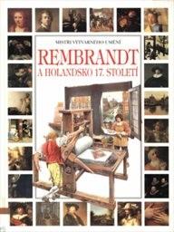 Rembrandt a Holandsko sedmnáctého století